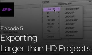 Get Started Fast with Media Composer for High-Res Workflows—Part 5