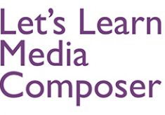 Let's Learn Media Composer – Lesson 94