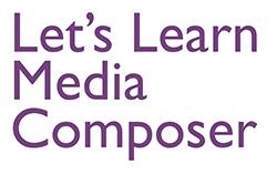 Let's Learn Media Composer - Lesson 94 1