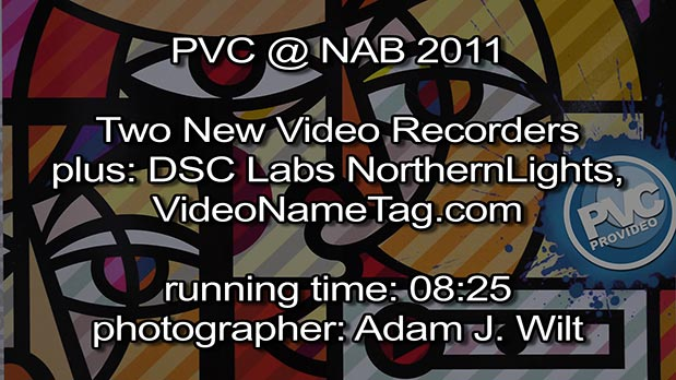 NAB 2011 Video - Two New Video Recorders, and More... 3
