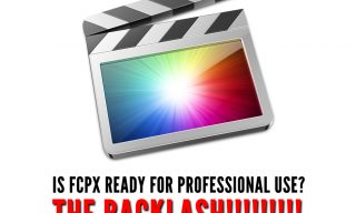 Do Professional Editors care about FCPX (anymore)? – The Backlash!