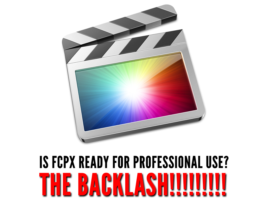 Do Professional Editors care about FCPX (anymore)? - The Backlash! 6