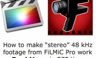 Make Dual Mono work between FiLMiC Pro and FCP X 10.0.8 & 10.0.9