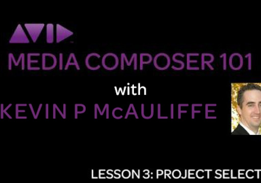Let's Edit with Media Composer - Lesson 2 - Project Selection/Creation 1