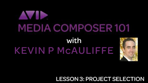 Let's Edit with Media Composer - Lesson 2 - Project Selection/Creation 2