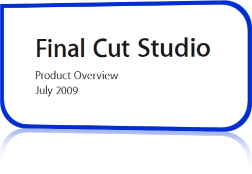 "Want to Know What's New in the ""new Final Cut Studio"" 1"