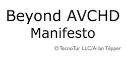 Beyond AVCHD: a proposed new standard for AVCHD cam manufacturers 1