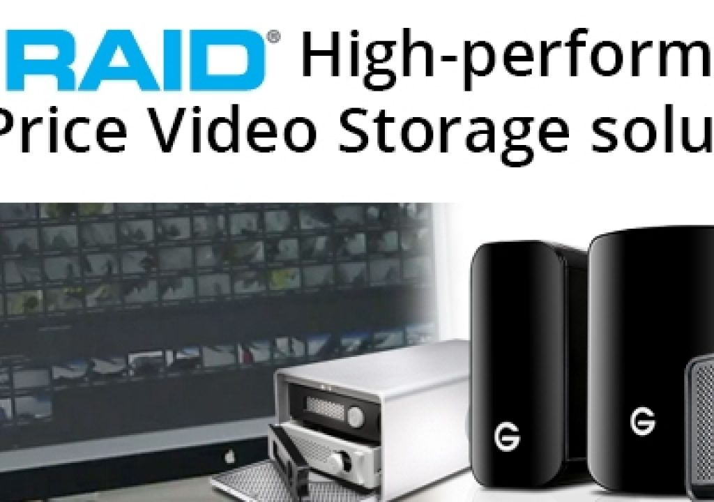 G-Technology G-RAID storage solutions are designed to meet the performance and price video editors need 1