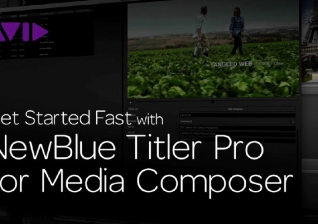 Get Started Fast with NewBlue Titler Pro for Media Composer—Episode 2 1