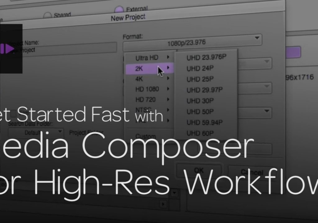 Get Started Fast with Media Composer for High-Res Workflows—Part 1 1