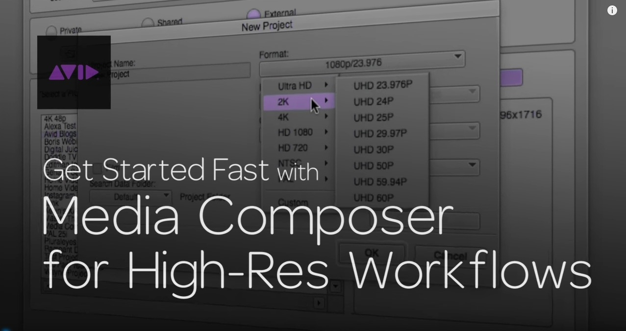Get Started Fast with Media Composer for High-Res Workflows—Part 1 5