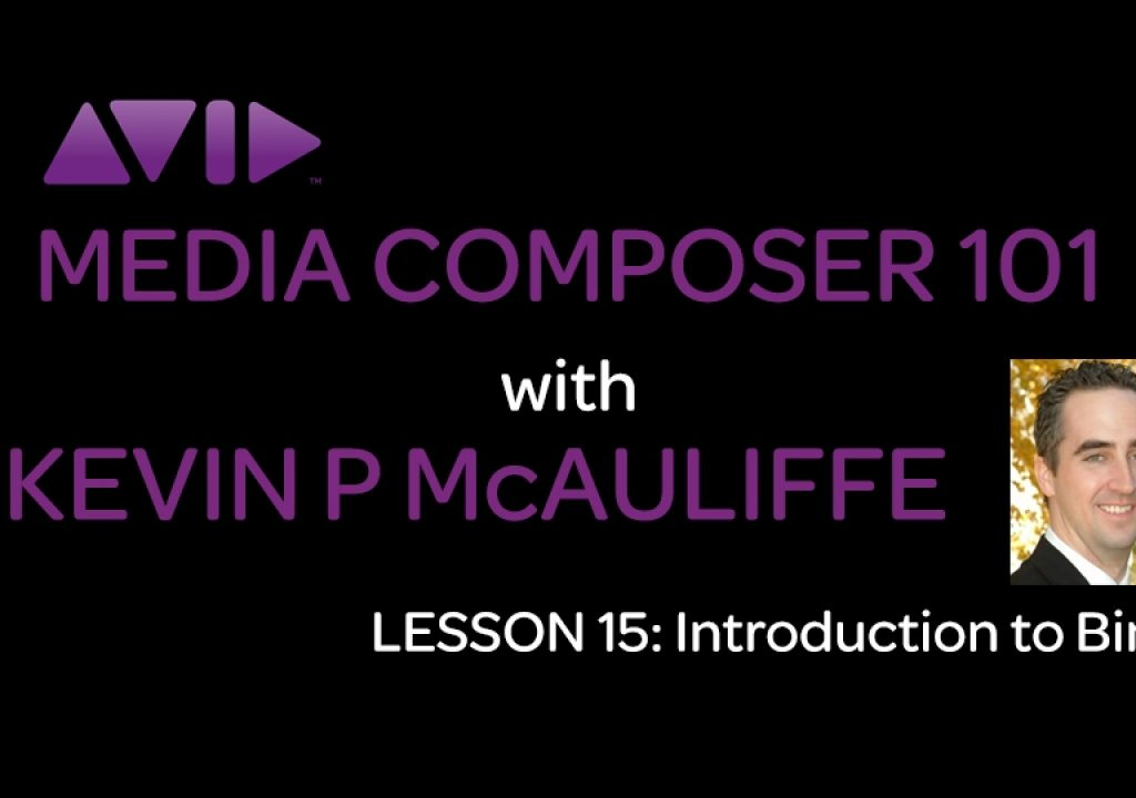 Media Composer 101 - Lesson 15 - Introduction to Bins 1