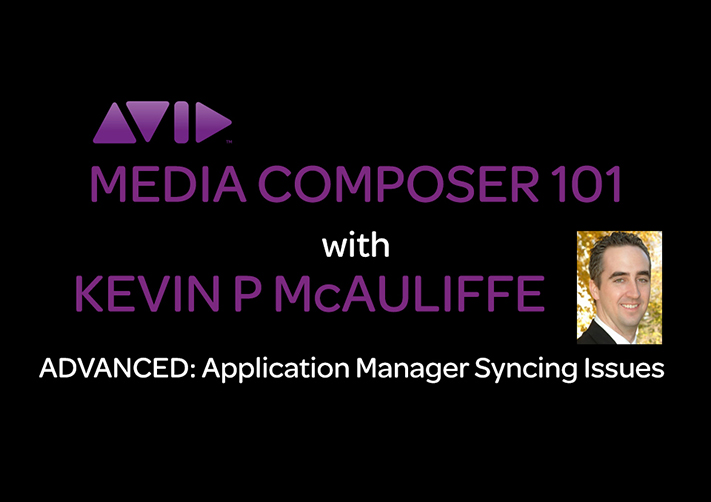 Media Composer 101 - ADVANCED - Application Manager Syncing Issues 3