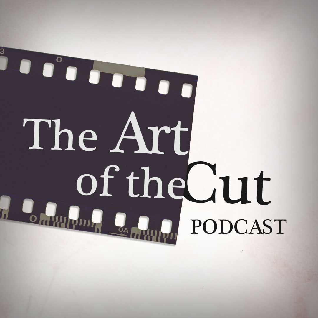 Introducing The Art of the Cut Podcast!