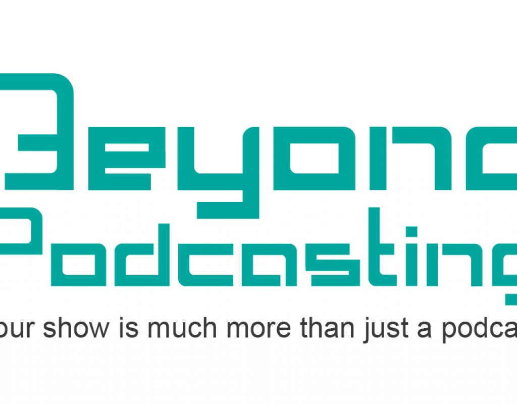 Beyond Podcasting 1: Sacred terminology—podcast, radio and television… 3