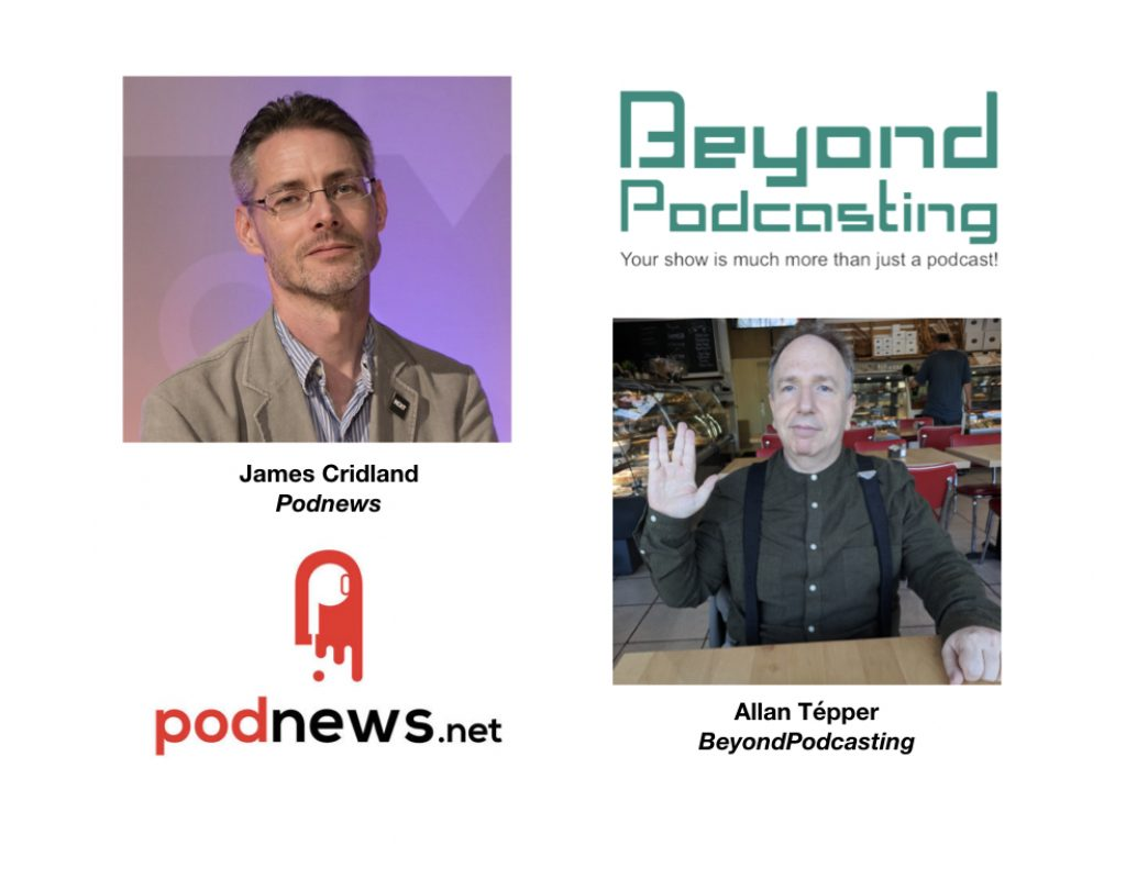 <em>BeyondPodcasting</em>: James Cridland, international issues, Google Podcasts + much more 3