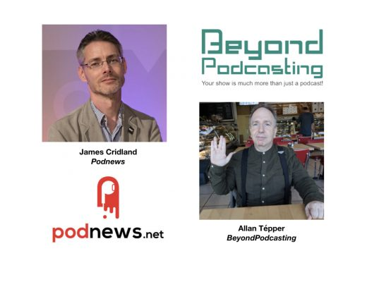 <em>BeyondPodcasting</em>: James Cridland, international issues, Google Podcasts + much more 1