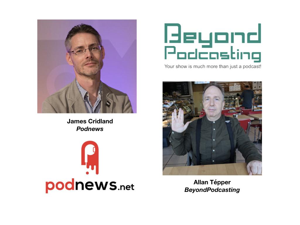 <em>BeyondPodcasting</em>: James Cridland, international issues, Google Podcasts + much more 4