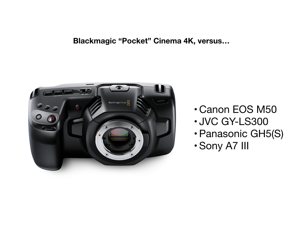 "Blackmagic ""Pocket"" Cinema Camera 4K vs competition: Canon"