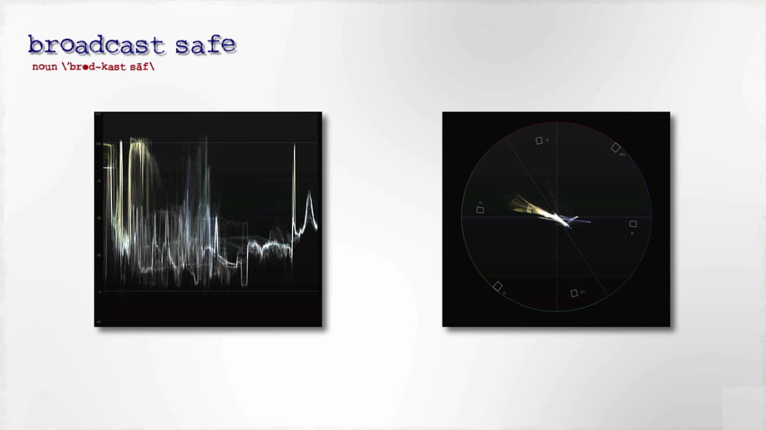 Term of the week: Broadcast safe 2