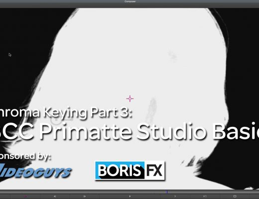 Let's Edit with MC – Keying Part 3 – BCC Primatte Studio Basics