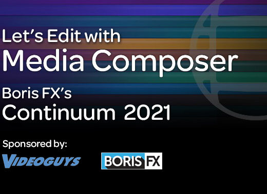 Let's Edit with Media Composer - Continuum 2021 22