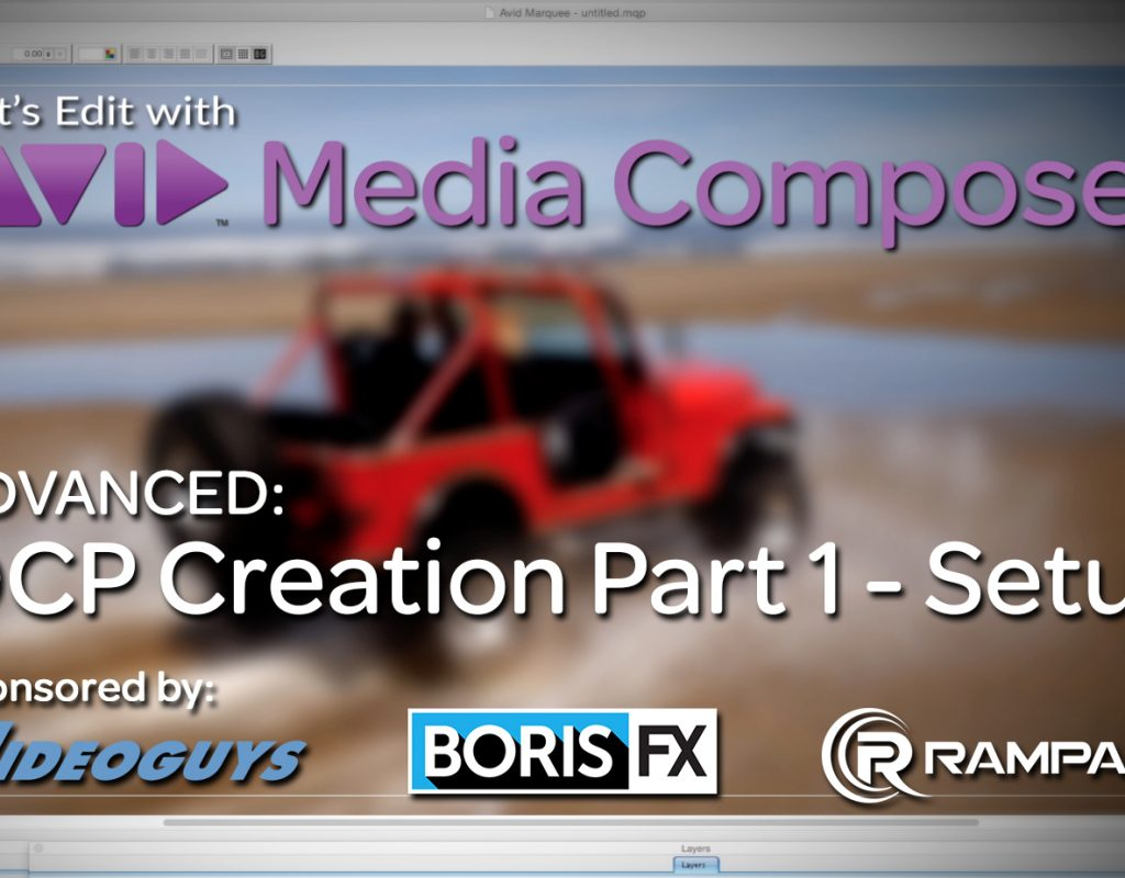 Let's Edit with Media Composer – DCP Creation Part 1 - Setup 1