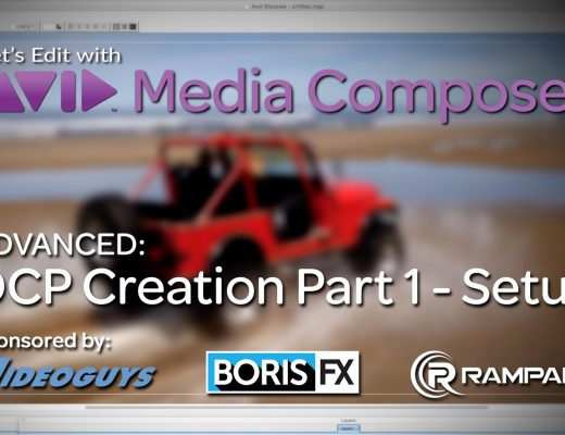 Let's Edit with Media Composer – DCP Creation Part 1 - Setup 2
