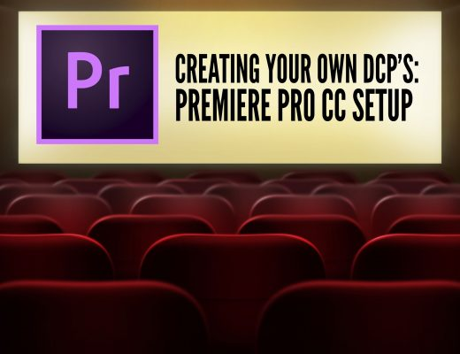 CREATING YOUR OWN DCP'S - PREMIERE PRO CC SETUP 25