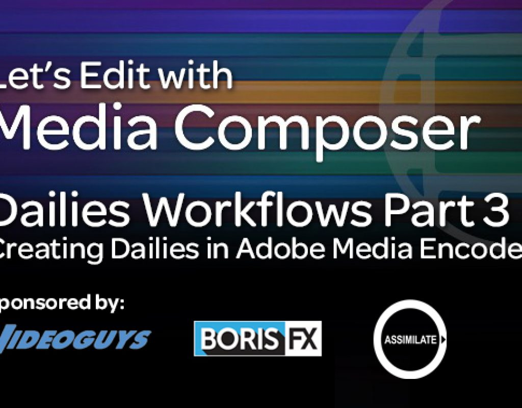 Let's Edit - Dailies Media Encoder