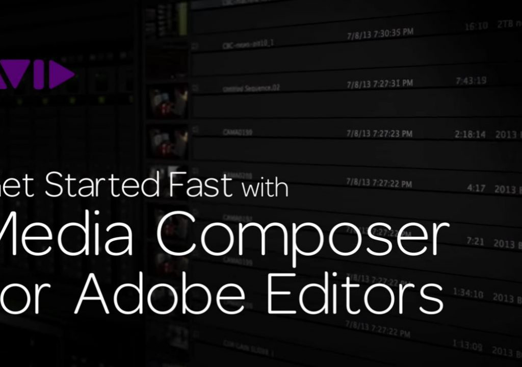 Get Started Fast with Media Composer for Adobe Editors — Part 3 1