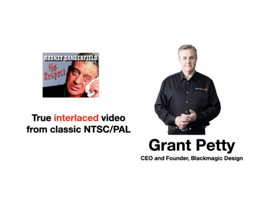 Blackmagic: Give classic NTSC/PAL interlaced footage some respect! 30