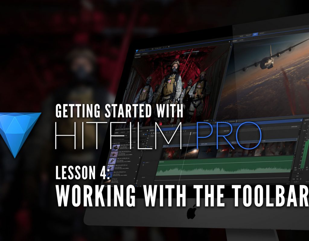 Working with HitFilm Pro's Toolbar Part 1