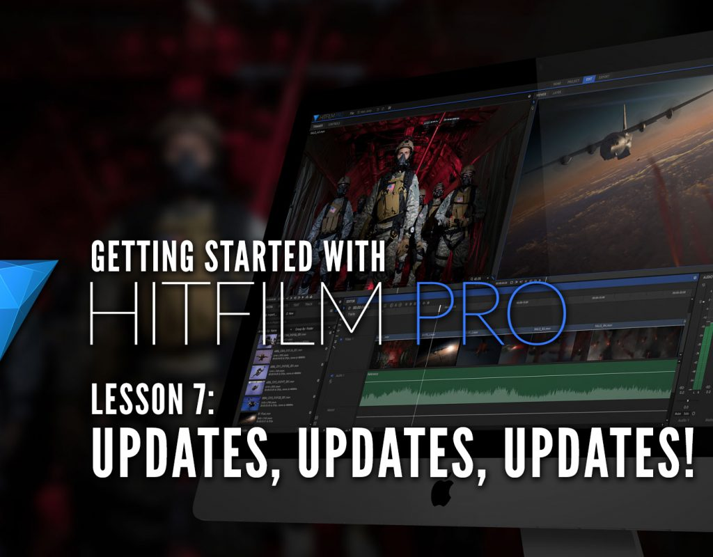 Getting Started with HitFilm Pro - Lesson 7 - Updates 1