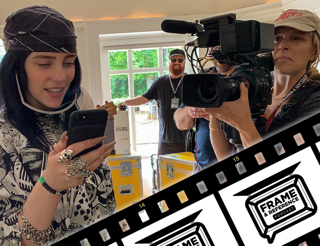 """Billie Eilish: The World's a Little Blurry"" DP Jenna Rosher // Frame & Reference Ep.14 2"