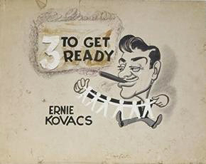 Ernie Kovacs: Making Comedy a Uniquely Television Experience 4