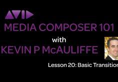 Media Composer 101 – Lesson 20 – Basic Transitions