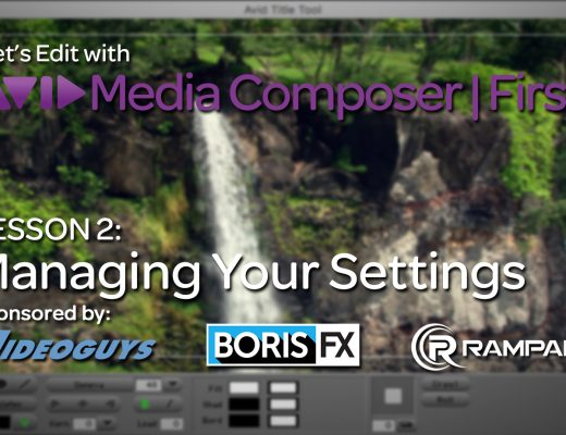Let's Edit with Media Composer | First - Lesson 2 - Managing Your Settings 2