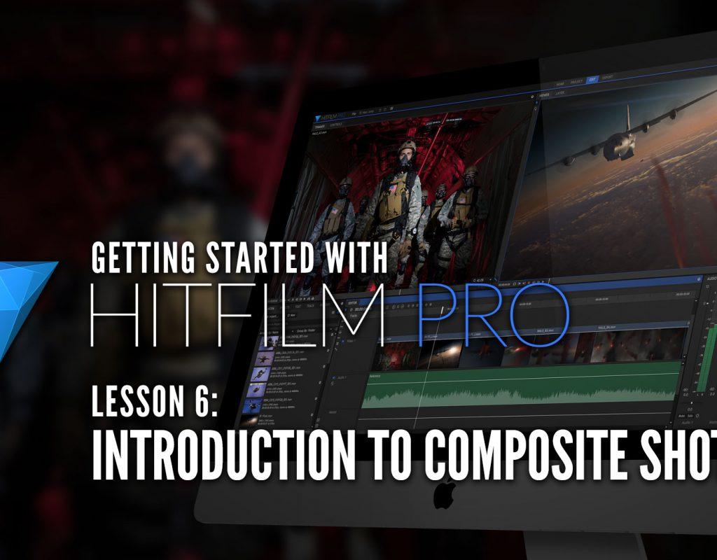 HitFilm Pro Lesson 6 - Introduction to Composite Shots