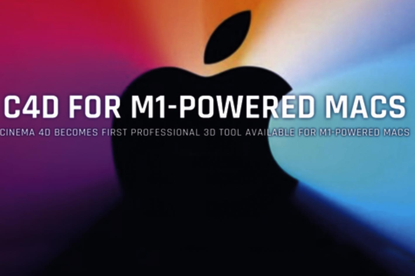 Cinema 4D and Cinebench ready for M1-powered Macs