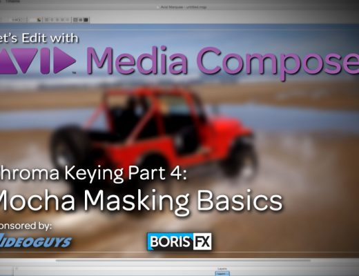 Let's Edit with Media Composer - Keying Part 4 - Mocha Masking Basics