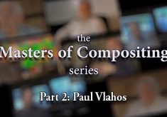 The Masters of Compositing Series – Part 2: Paul Vlahos