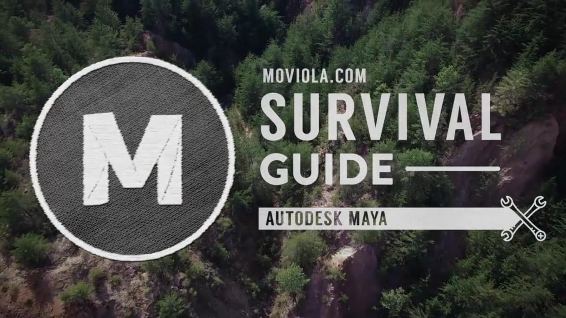 Maya Survival Guide