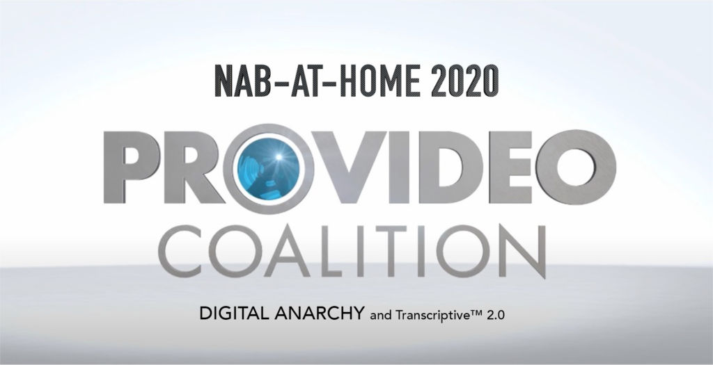 NAB-AT-HOME 2020: Transcriptive 2.0 from Digital Anarchy and a big price cut 1