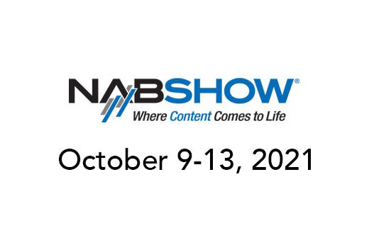 NAB Show 2021 rescheduled for October 9 - 13 14
