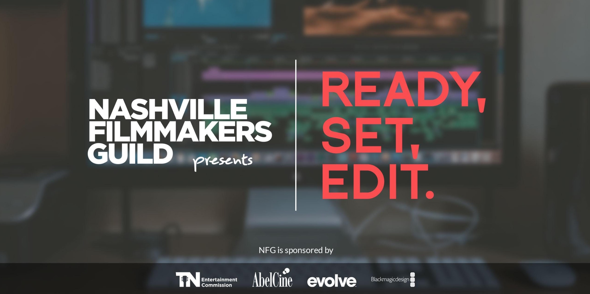 Nashville Filmmakers Guild Post-Production Workshop June 2 4