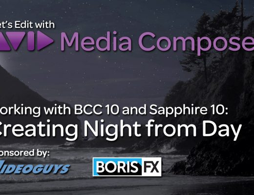 Let's Edit with Media Composer - Creating Night from Day with BCC and Sapphire 10 3