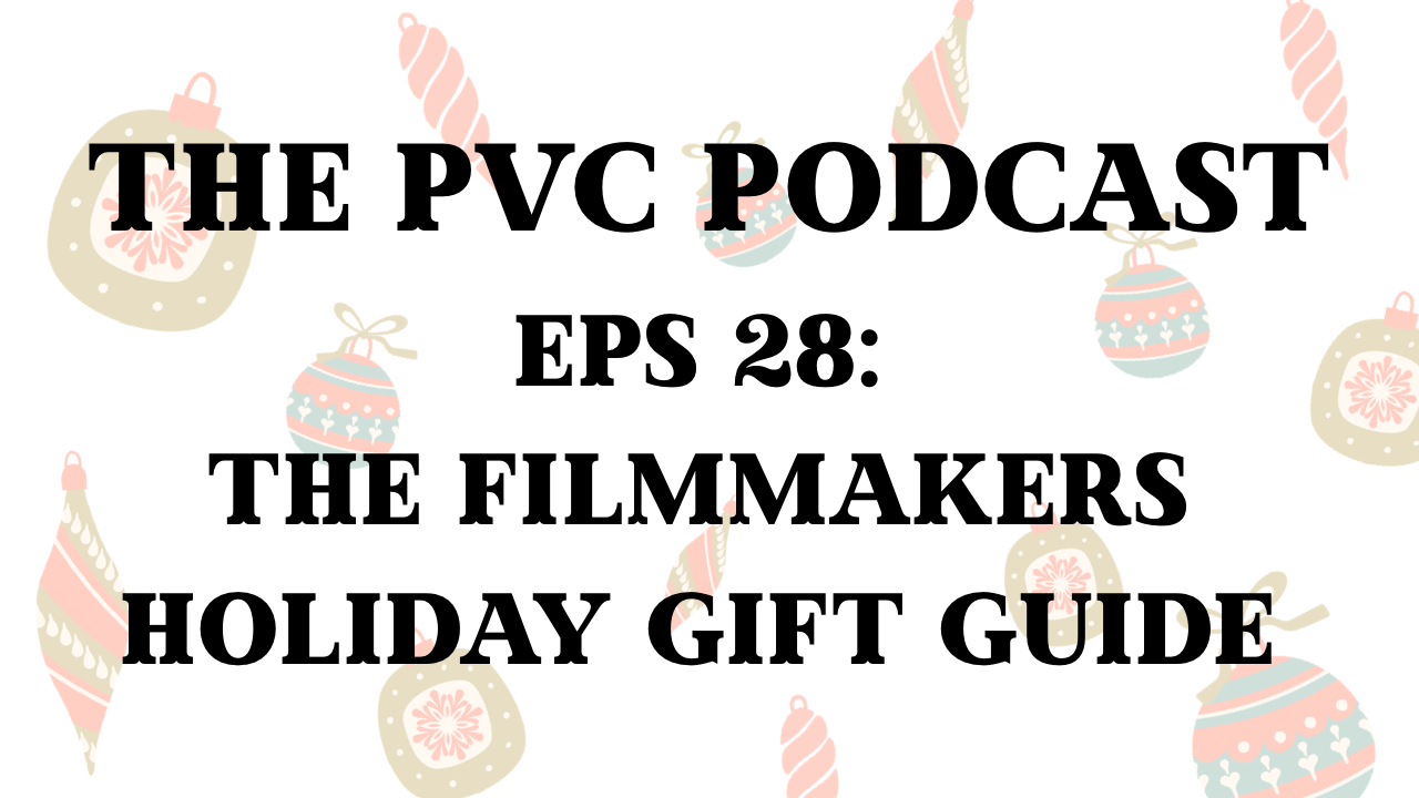 PVC Podcast Holiday gift guide