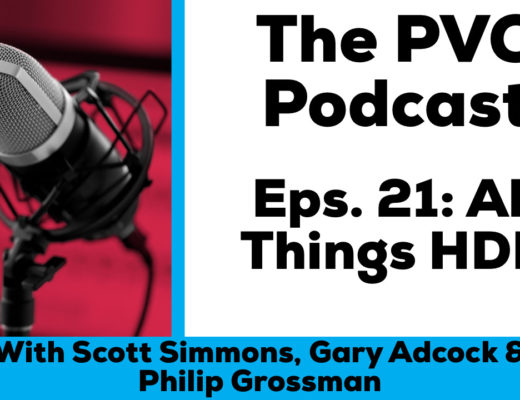 Eps 21 of the PVC podcast this week the guys are talking all about HDR