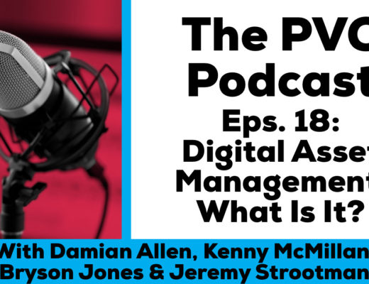 PVC podcast 18 Digital Asset Management